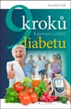 9 kroků k prevenci a léčbě diabetu - Donald R. Hall