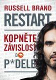 Restart - kopněte závislost do p*dele - Russell Brand