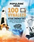 100 vynálezů, které změnily svět - Kolektiv