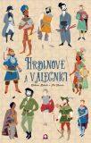 Hrdinové a válečníci - Giuliana Rotondi, Pia Taccone