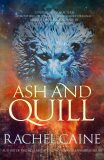 Ash and Quill - Rachel Caineová