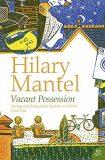 Vacant Possession - Hilary Mantelová