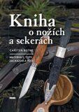 Kniha o nožích a sekerách - Carsten Bothe