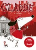 Claude v meste - Alex T. Smith
