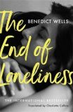 The End of Loneliness : The Dazzling International Bestseller - Benedict Wells