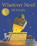 Whatever Next! - Jill Murphyová