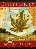 Čtyři dohody – ilustrované vydání - Don Miguel Ruiz