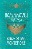 Romanovci: 1613-1918 - Simon Sebag Montefiore
