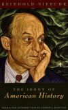 The Irony of American History - Niebuhr Reinhold