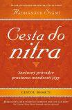 Cesta do nitra - Swami Radhanath