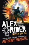 Never Say Die - Anthony Horowitz