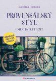 Provensálský styl - Umění bydlet a žít - Karolína Hornová