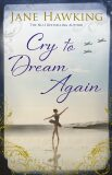 Cry to Dream Again - Hawkingová Jane