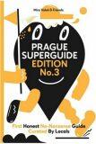 Prague Superguide Edition No. 3 - Miroslav Valeš, ...