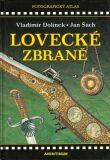 Historické lovecké zbraně - Vladimír Dolínek, ...