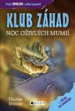 KLUB ZÁHAD – Noc oživlých mumií - Thomas C. Brezina