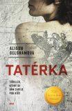 Tatérka - Alison Belshamová