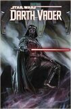 Star Wars: Darth Vader Vol. 1: Vader - Gillen Kieron