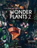 Wonder Plants 2: Your Urban Jungle Interior - ...