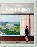 Inside North Korea - Julius Wiedemann, ...