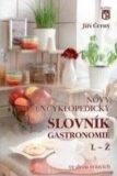 Nový encyklopedický slovník gastronomie, L–Ž - Jiří Černý