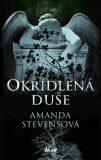 Okřídlená duše - Amanda Stevensová
