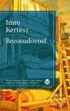 Bezosudovosť - Imre Kertész