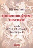 Dobrodružství historie - Jiří Sommer