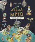 Atlas mýtů - Mýtický svět bohů - Thiago de Moraes,