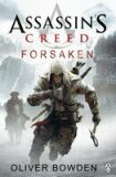 Assassin´s Creed: Forsaken - Oliver Bowden