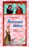 Adventní kletba - Hříšní lidé Království českého - Vlastimil Vondruška