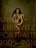 Annie Leibovitz: Portraits 2005-2016 - Annie Leibovitz