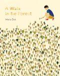 A Walk in the Forest - Maria Dek