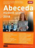 Abeceda mzdové účetní 2018 - Bořivoj Šubrt, ...