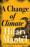 A Change of Climate - Hilary Mantelová