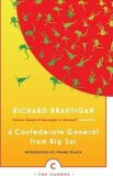 A Confederate General from Big Sur - Richard Brautigan