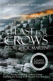 A Feast for Crows: Book 4 of a Song of Ice and Fire - George R.R. Martin