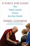 A Force for Good - Daniel Goleman