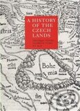 A History of the Czech Lands - Jaroslav Pánek, ...