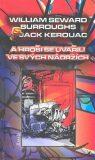 A hroši se uvařili ve svých nádržích - Jack Kerouac, ...