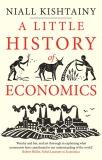 A Little History of Economics - Kishtainy