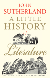 A Little History of Literature - Sutherland