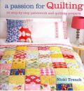 A Passion for Quilting - Nicki Trench