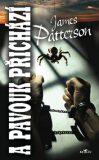 A pavouk přichází - James Patterson