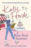 A Rose Petal Summer - Katie Fforde