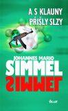 A s klauny přišly slzy - Johannes Mario Simmel