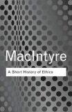 A Short History of Ethics - MacIntyre Alasdair