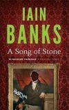 A Song of Stone - Iain M. Banks