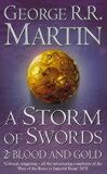 A Storm of Swords 2: Blood and Gold - George R.R. Martin