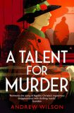 A Talent for Murder - Andrew Wilson